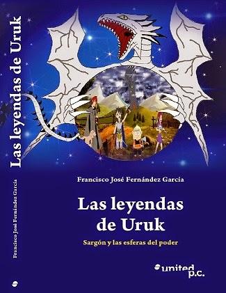 Mi nuevo libro: Las Leyendas de Uruk, Sargón y las esferas del poder