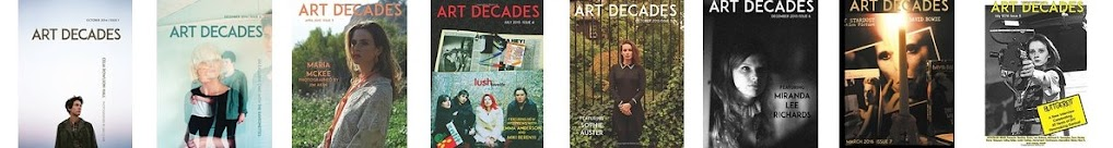 ALL ISSUES OF ART DECADES ARE NOW AVAILABLE AT AMAZON (Click On The Collage Above To Order