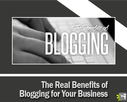Real Benefits of Blogging for Your Business