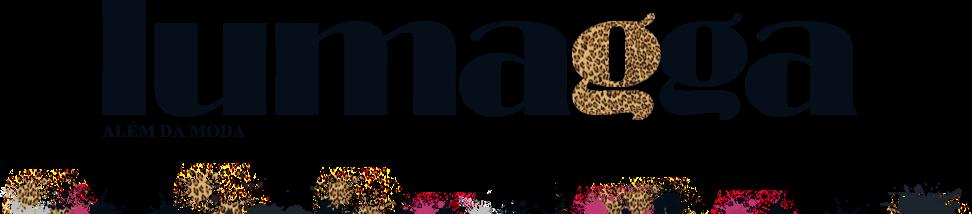 Lumagga - Site de moda, beleza, comportamento e cultura
