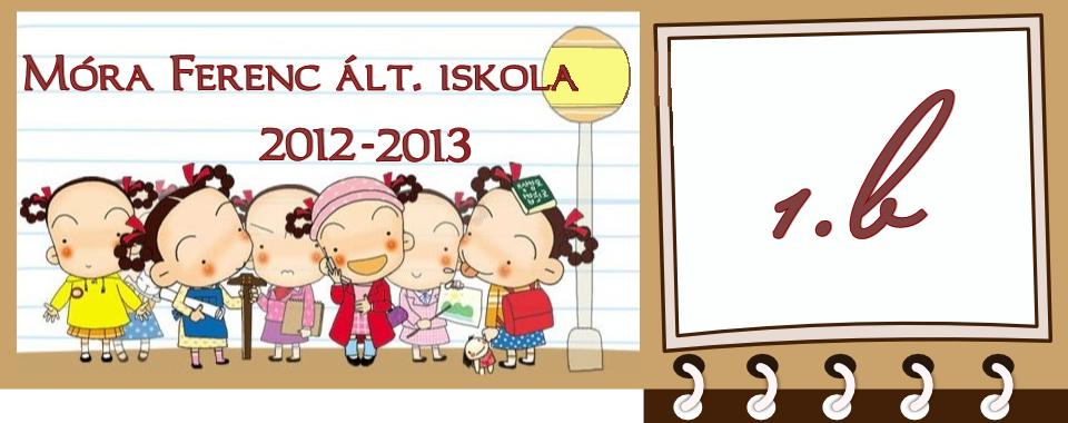 Móra Ferenc ált. iskola 2012.- 1.b osztály