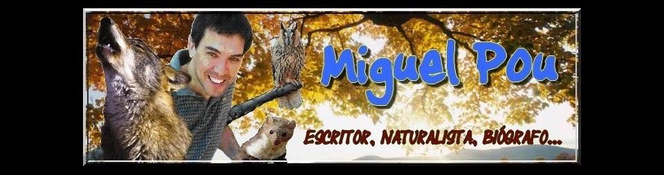 Miguel Pou Vázquez - Escritor, Naturalista, Biógrafo...