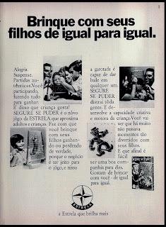 """propaganda brinquedo """"segure se puder"""" da Estrela; 1971; os anos 70; propaganda na década de 70; Brazil in the 70s, história anos 70; Oswaldo Hernandez;"""