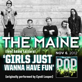 The Maine – Girls Just Want To Have Fun Lyrics | Letras | Lirik | Tekst | Text | Testo | Paroles - Source: emp3musicdownload.blogspot.com