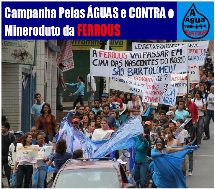 Campanha Pelas Águas e Contra o Mineroduto da Ferrous!