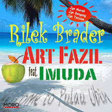 Art Fazil ft. Imuda - Rilek Brader.mp3