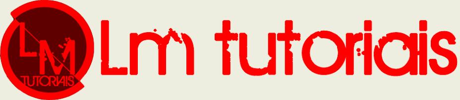 Lm Tutoriais