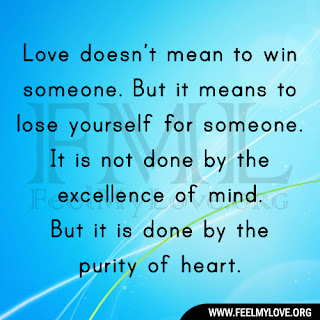 Love doesn't mean to win someone