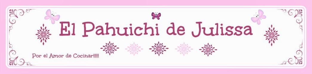 El Pahuichi de Julissa