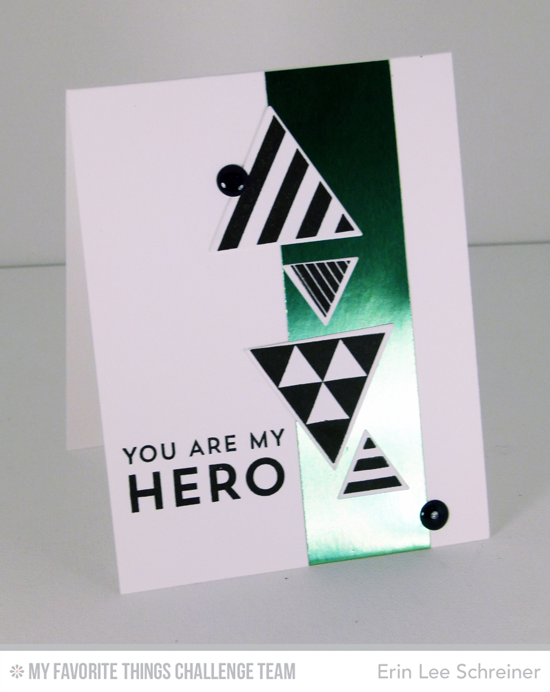 My Hero Card by Erin Lee Schreiner featuring the Lisa Johnson Designs For The Boys stamp set and the Trendy Triangles stamp set.