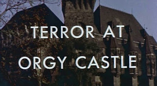 Terror at Orgy Castle 1972