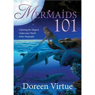 Mermaids 101 by Doreen Virtue