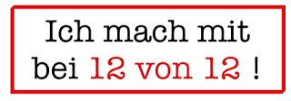 http://draussennurkaennchen.blogspot.de/2013/11/12-von-12-november-2013.html