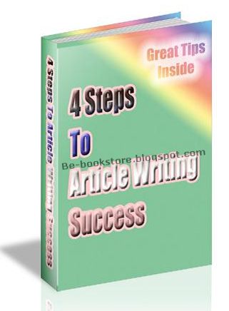 4 Steps To Article Writing Success - eBook