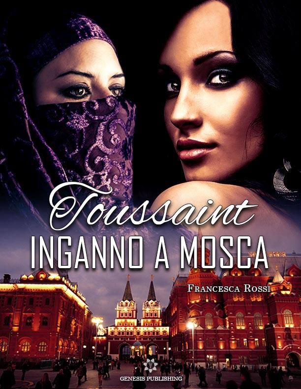 Toussaint. Inganno a Mosca