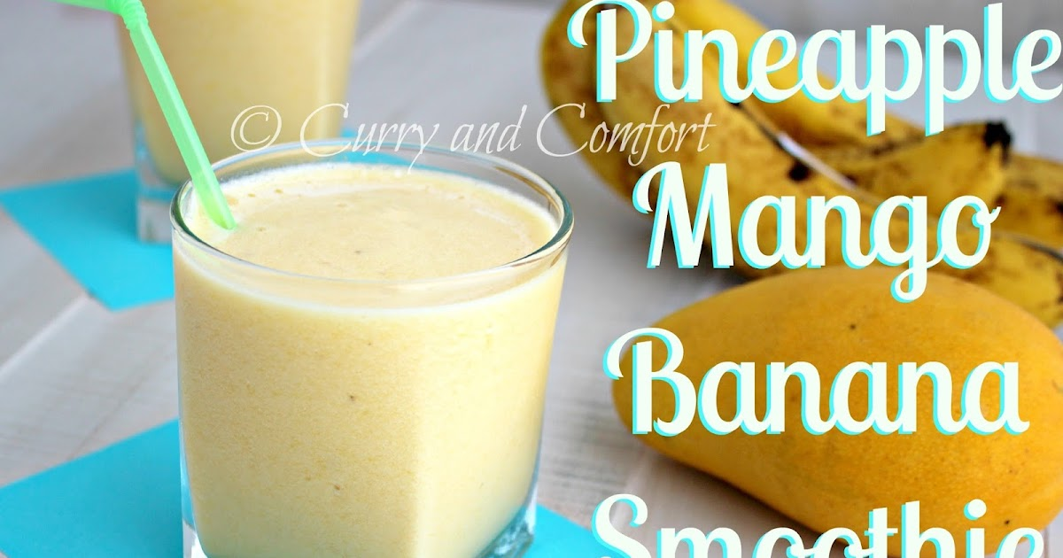 Kitchen Simmer: Pineapple Mango Banana Smoothie (Dairy Free)
