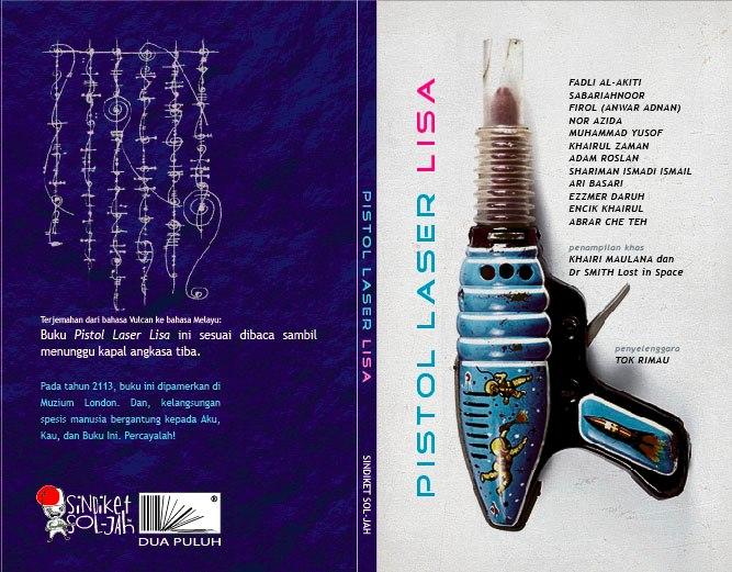2013 Antologi Pistol Laser Lisa [Sindiket Soljah]