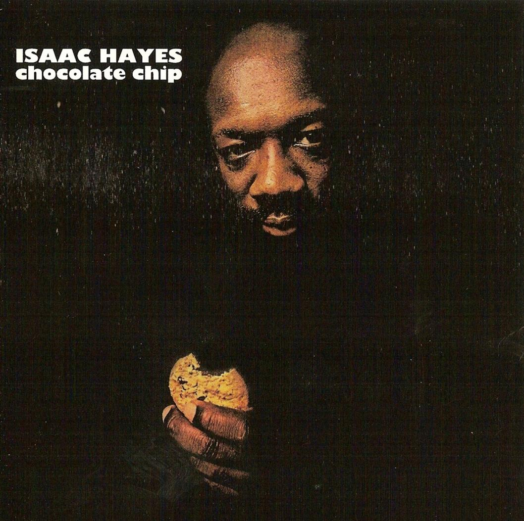 Isaac Hayes Movies And Tv Shows Pretty image - isaac hayes - chocolate chip | lyricwiki | fandom