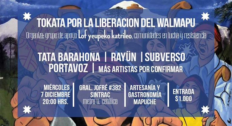 SANTIAGO: TOKATA POR LA LIBERACIÓN DEL WALMAPU