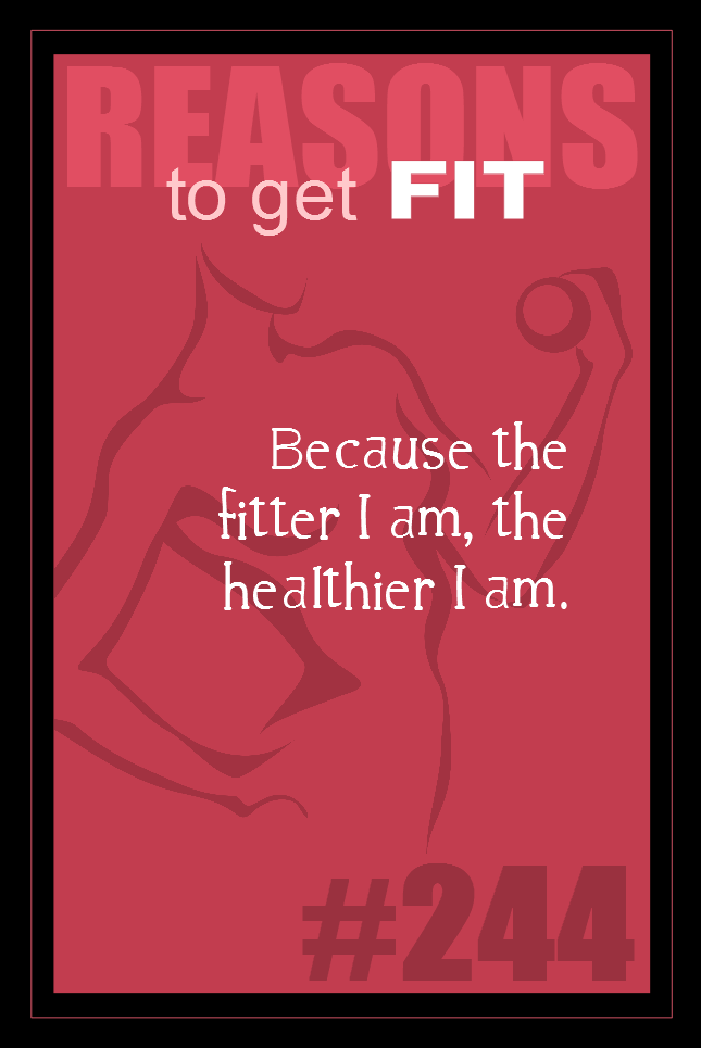 365 Reasons to Get Fit #244