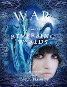 War of the Reversing Worlds, Trilogy Two, Part II