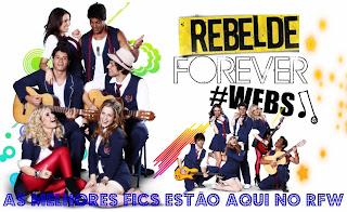 Rebelde Forever #Webs