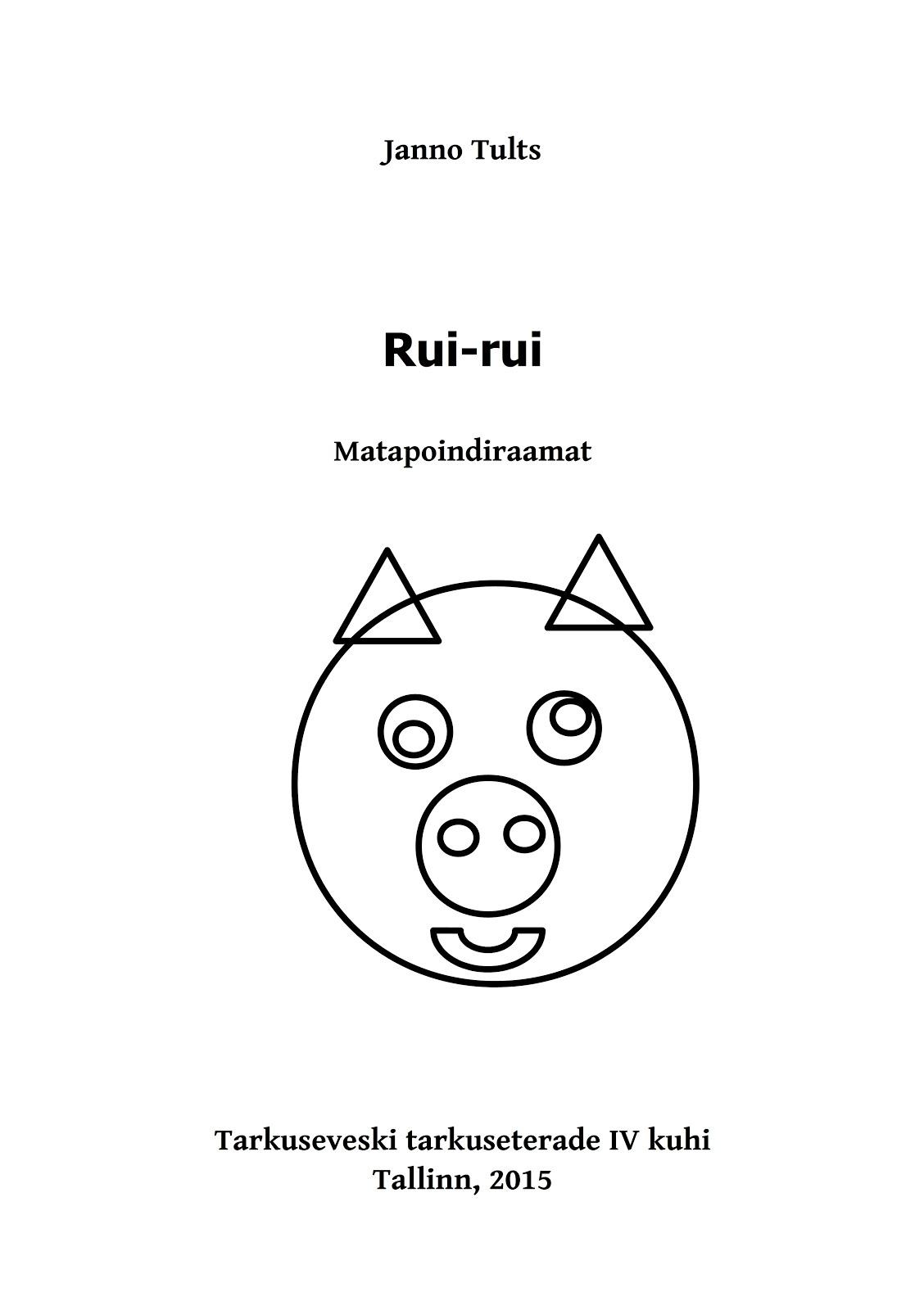 Rui-rui. matapoindiraamat