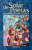 """Solar de Poetas"" colectânea de poesia volume II"