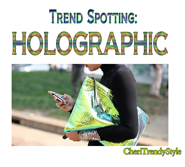 holographic trend, holo, graphic, colors, flamboyant, spring trends, spring 2013 fashion, fashionable, fashionista, bloggers with style, famous bloggers, cool bloggers, colorful, cherina padilla, cool,