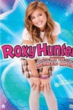 Watch Roxy Hunter and the Myth of the Mermaid 2008 Megavideo Movie Online