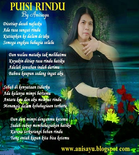 PUISI CINTA BY ANISAYU: Kumpulan Puisi Rindu Buat Kekasih ...