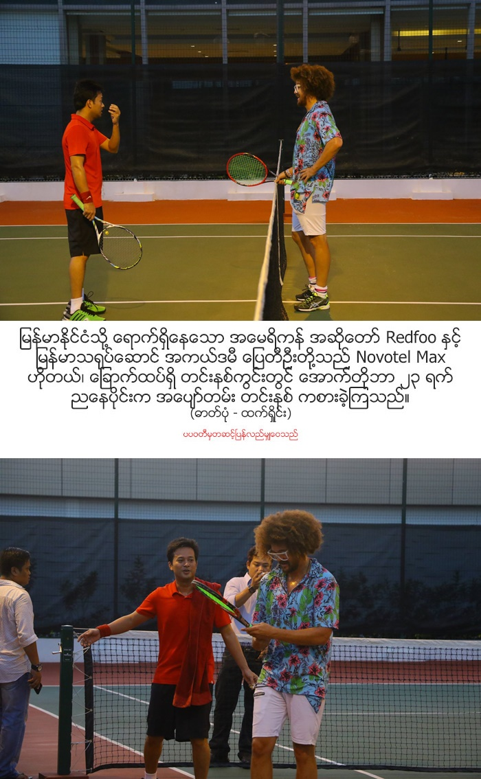 Pyay Ti Oo Met Redfood at Battle Ground of Tennis