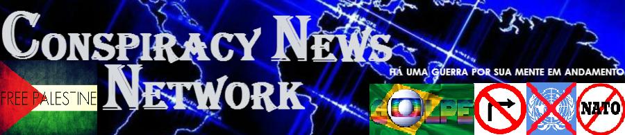 CONSPIRACY NEWS NETWORK