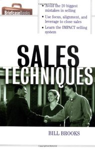 Sales Techniques By William Brooks and Bill Brooks