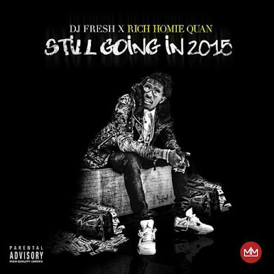 Rich Homie Quan – Still Going In 2015