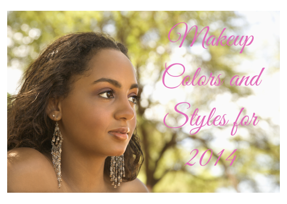 Makeup Colors and Styles for 2014