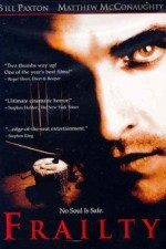 Watch Frailty 2001 Megavideo Movie Online