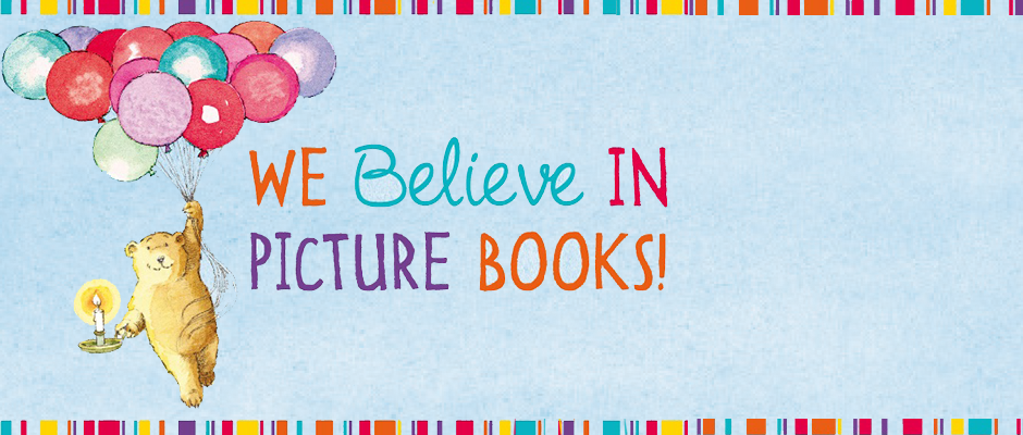 We Believe in Picture Books