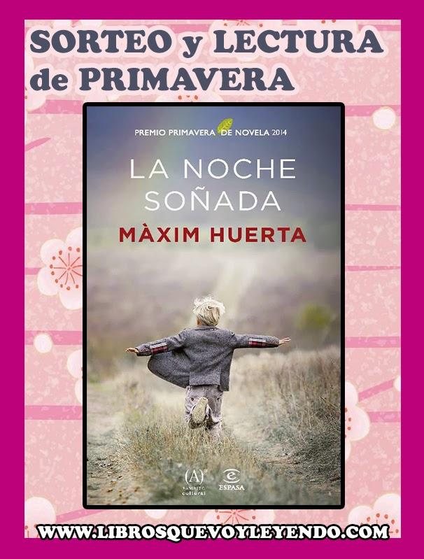Sorteo primavera la noche so ada de m xim huerta for Maxim huerta libros