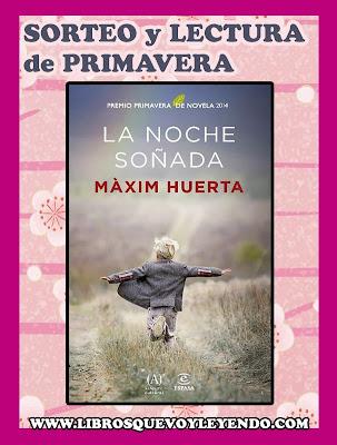 http://www.librosquevoyleyendo.com/2014/03/sorteo-primavera-la-noche-sonada-de.html