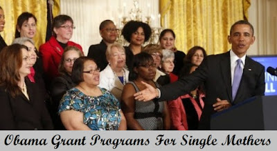 Obama Grant Programs For Single Mothers