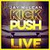 Kick Push by J. McLean is LIVE!‏