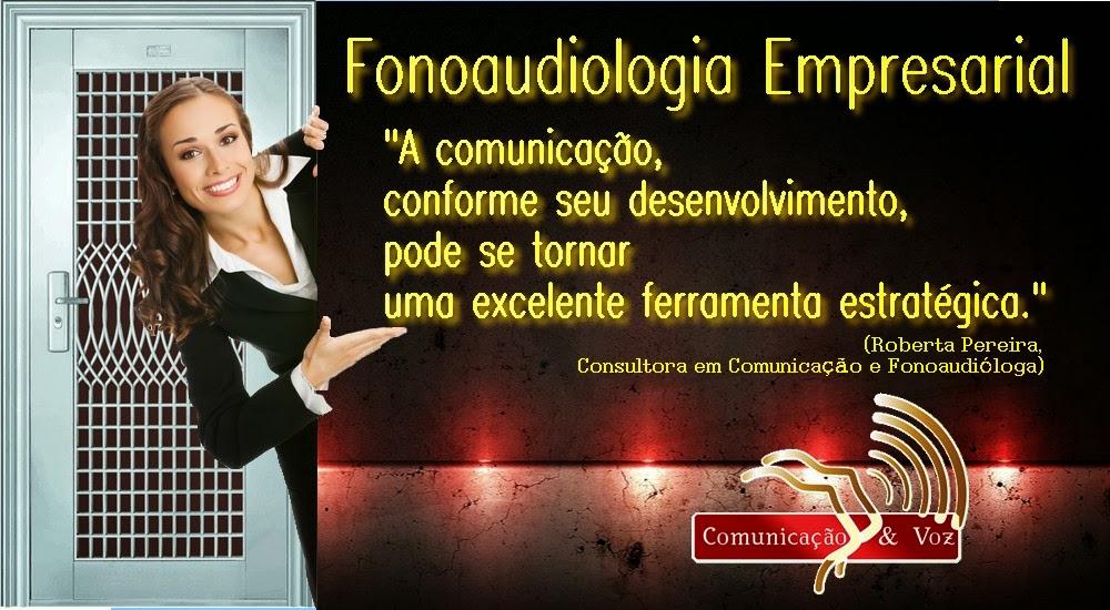COMUNICAÇÃO & VOZ FONOAUDIOLOGIA EMPRESARIAL