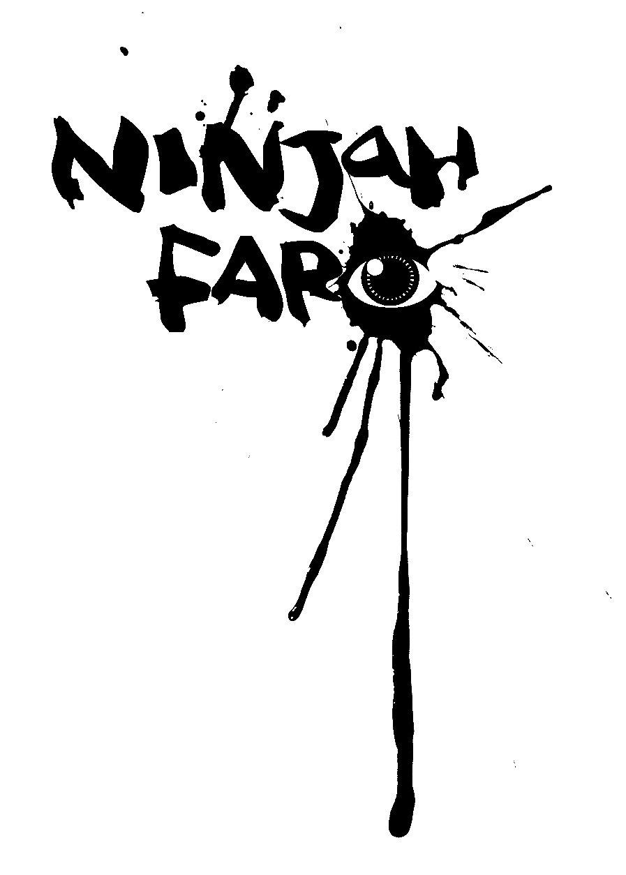NINJAH FAREYE