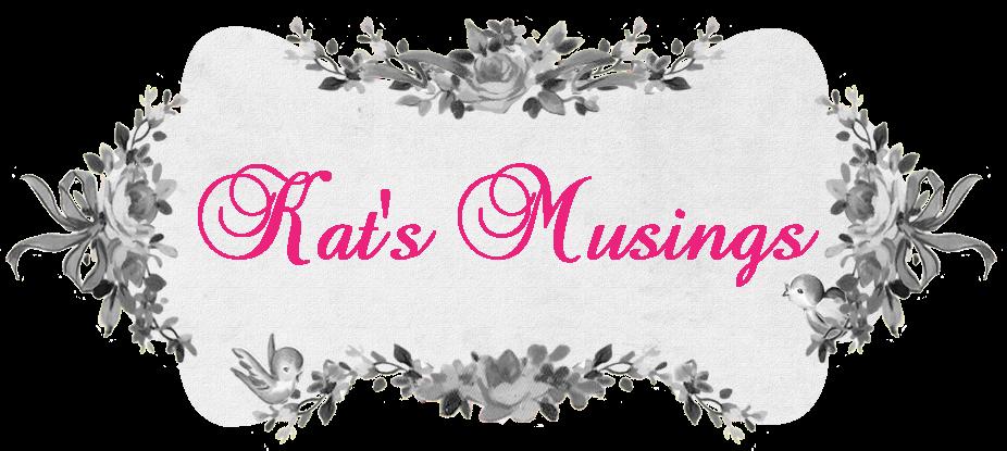 Kat's Musings