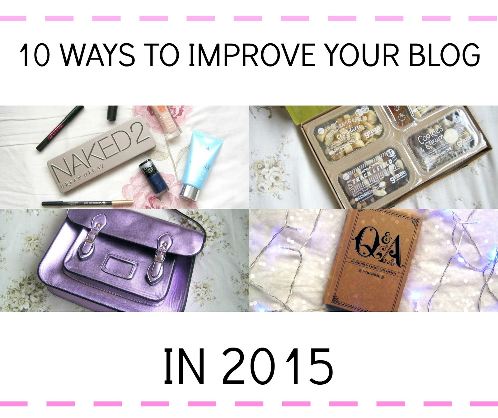 10 ways to improve your blog in 2015. 10 ideas of how to improve your blog this year, gain more readers and boost your views! www.shonalouise.com