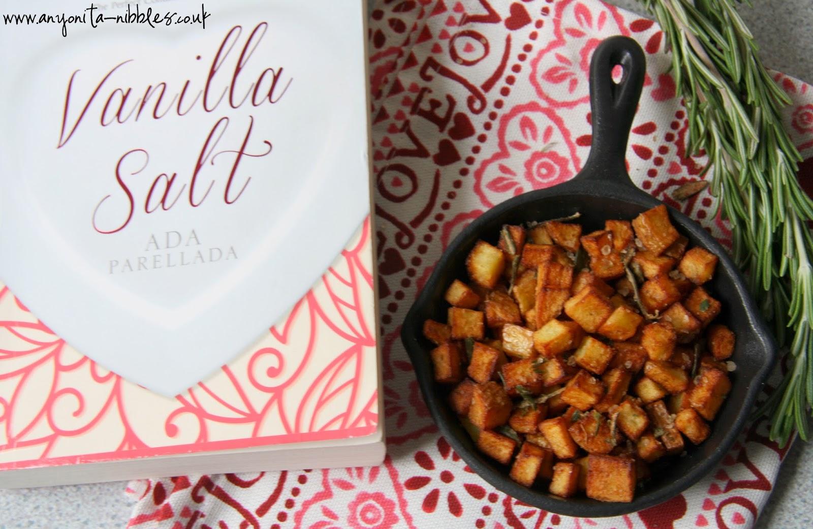 Vanilla Salt by Ada Parellada and rosemary breakfast potatoes from Anyonita Nibbles #book