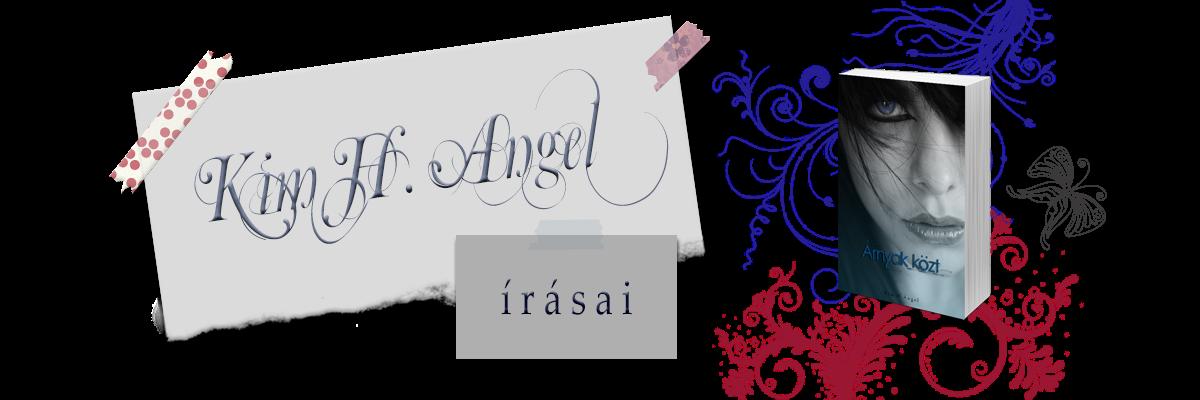 Kim H. Angel írásai