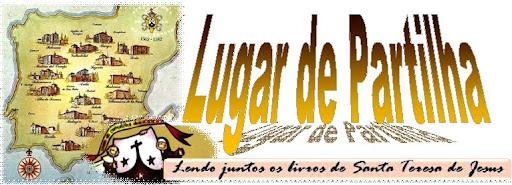 LUGAR DE PARTILHA - Lendo juntos Santa Teresa de Jesus