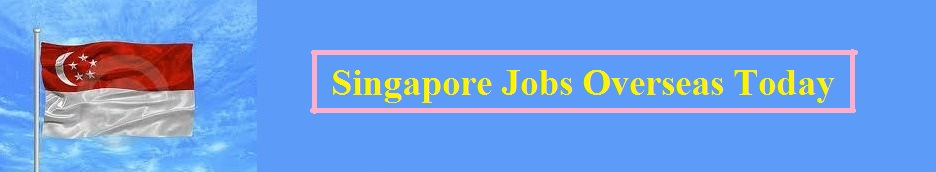 Singapore Jobs Abroad